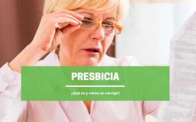 Presbicia: ¿Qué es y cómo se corrige?